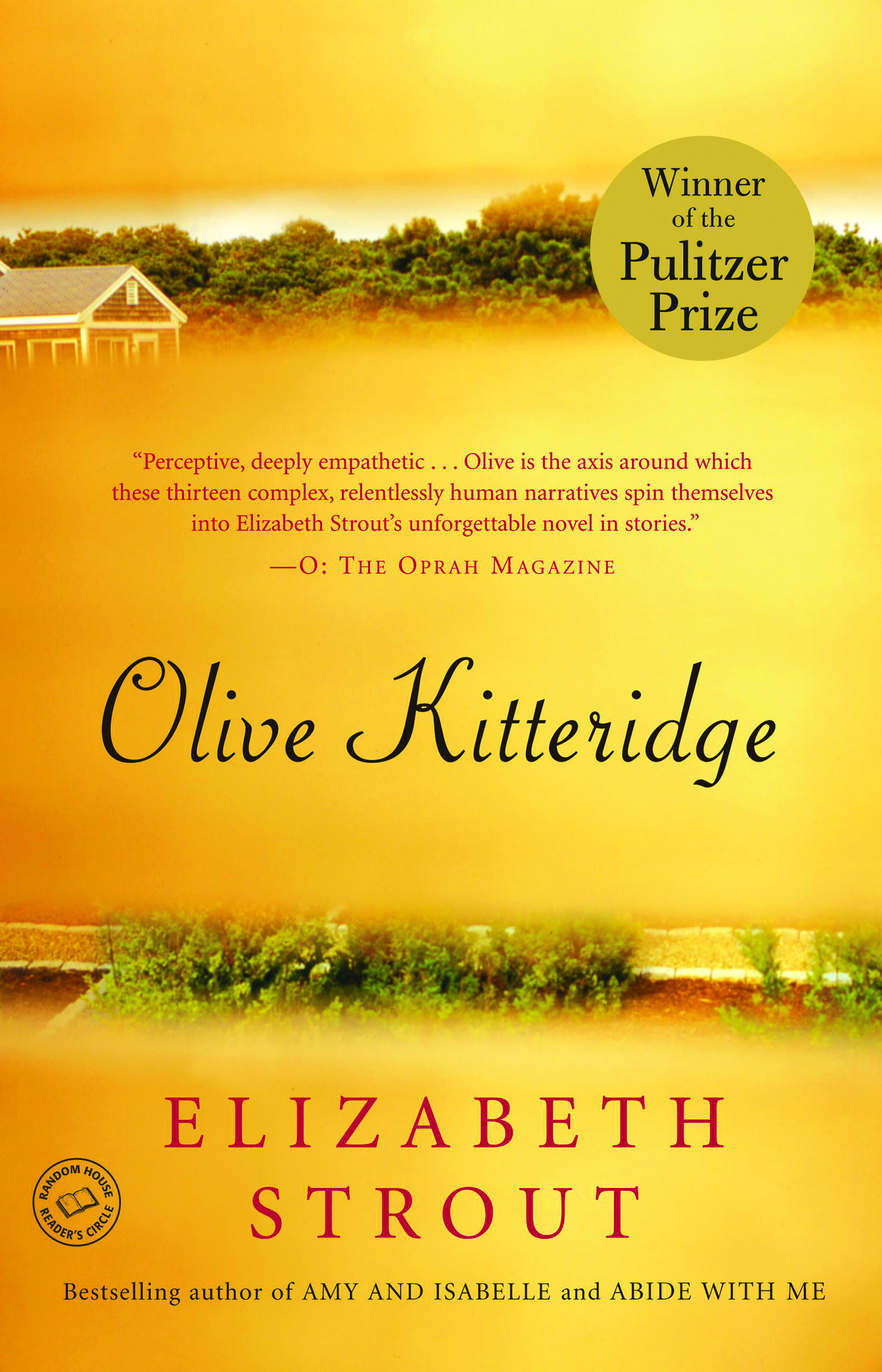 Olive Kitteridge By Elizabeth Strout 9780812971835 Penguinrandomhouse Com Books Olive Kitteridge Good Books Books To Read
