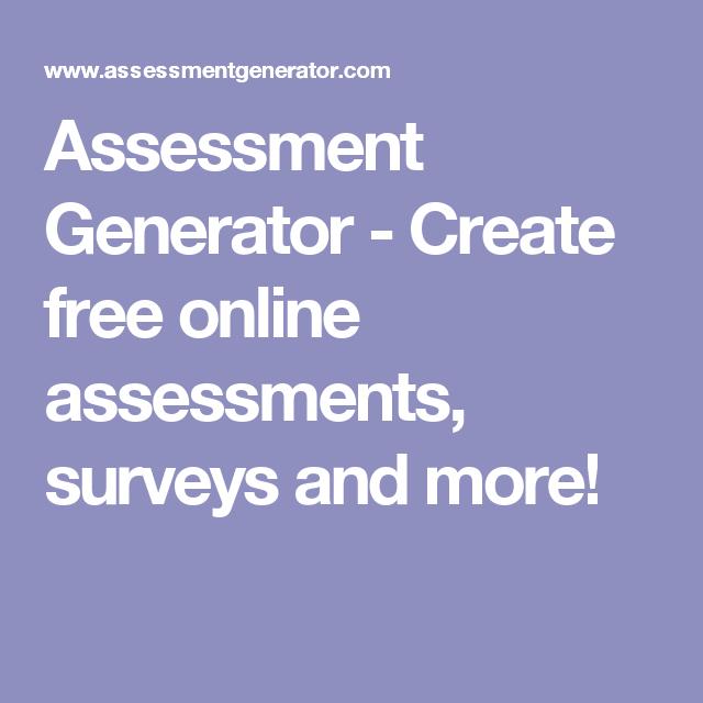 assessment generator create free online assessments surveys and