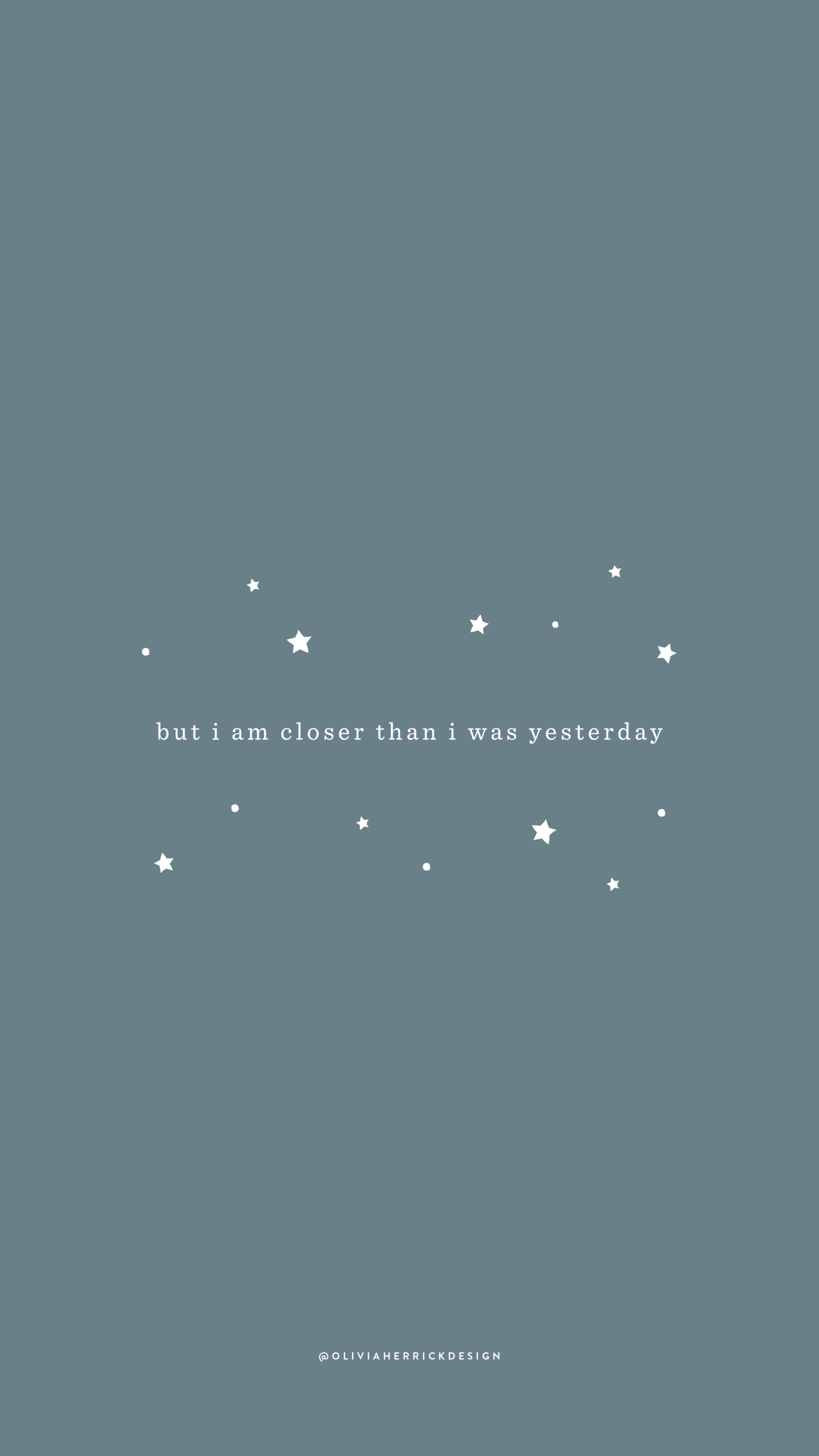 Free Phone Wallpaper: Closer Than I Was Yesterday