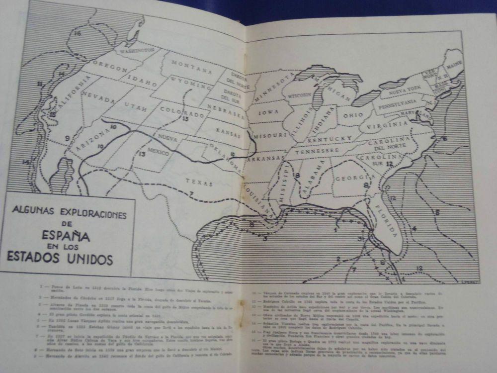 DE LA FLORIDA A SAN FRANCISCO SPANISH EXPLORERS IN USA  CORTES SIUX RARE 1949  *