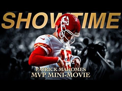 Patrick Mahomes 2018 MVP MiniMovie SHOWTIME (Kansas City
