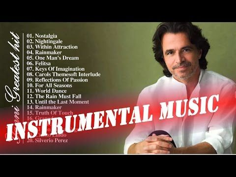 Yanni Greatest Hits - Best Instrumental Music - YouTube | Full