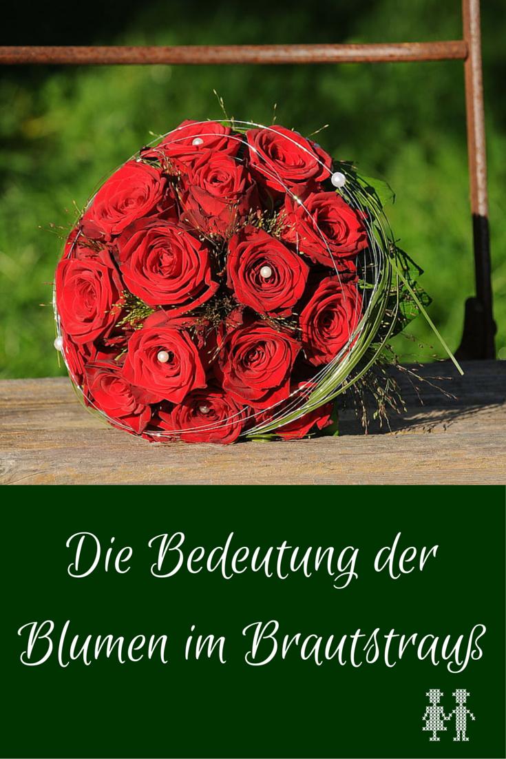 Die Bedeutung Der Blumen Im Brautstrauss Trachtenbibel Bedeutung Von Blumen Brautstrauss Blumen