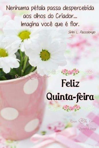 Feliz Quinta Feira Yla Fernandes Bom Dia Feliz