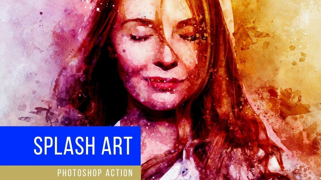 Splash Art Photoshop Action Create Amazing Watercolor Splatter