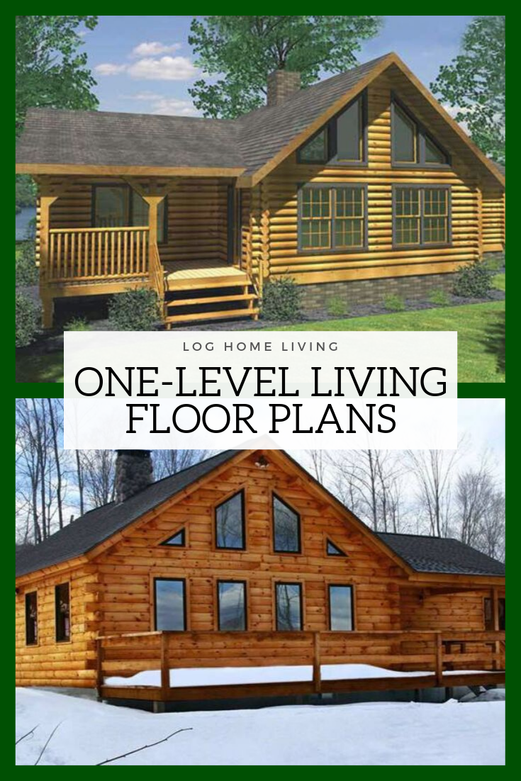 Floor Plans For One Level Living Cabin Style Homes Log Homes Log Cabin Floor Plans