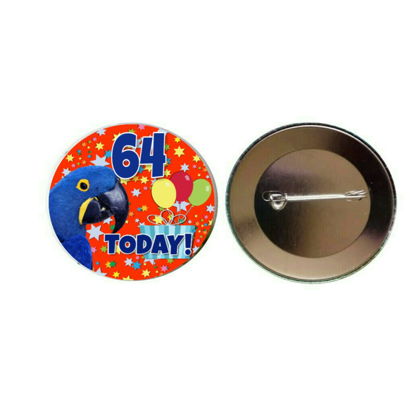 Hyacinth Macaw '64 Today' 55mm Birthday Button Pin Badge (PG-0965)