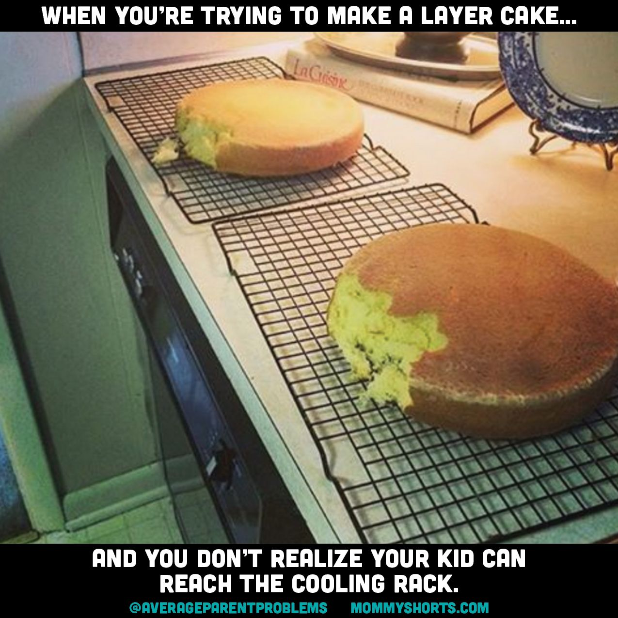 When you're trying to make a layer cake