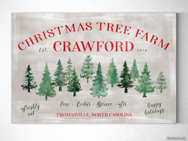 Custom Family Name Canvas Print Christmas Tree Farm In Rustic Chic Style Christmas Tree Farm Rustic Chic Style Tree Farms