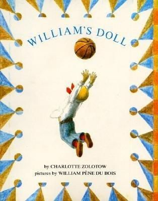 """William's Doll (1985) by Charlotte Zolotow 