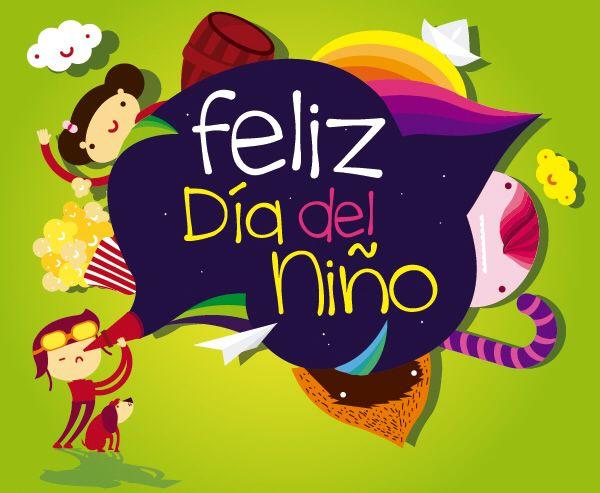 Feliz Dia Del Nino Dia Del Nino Frases Tarjetas Dia Del Nino