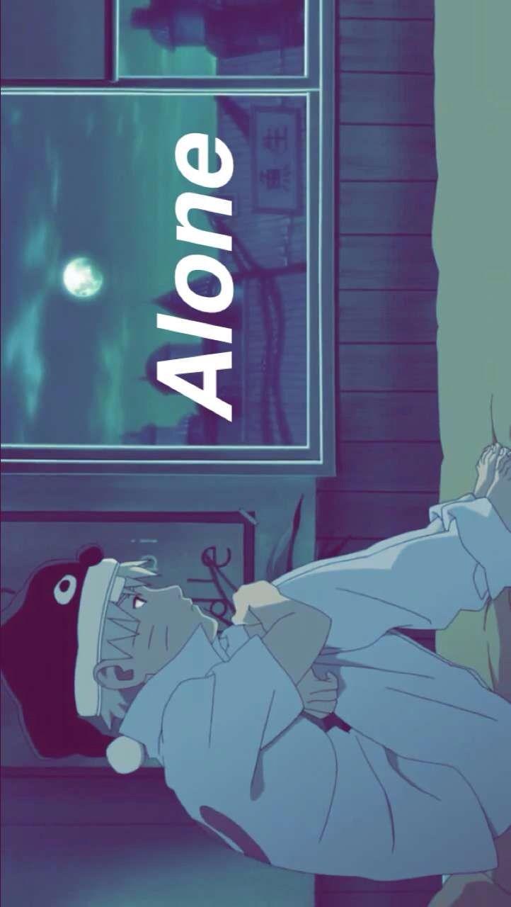 A L O N E Naruto Anime Alone Aesthetic Naruto Wallpaper