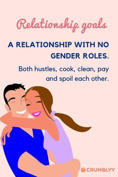 relationship goals! A relationship with no gender roles.