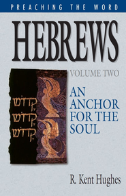 Hebrews Vol 2 An Anchor For The Soul Ebook New Testament Books Book Of Hebrews Words