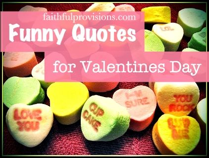 Funny Valentines Quotes