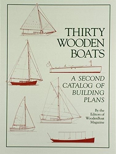 Thirty Wooden Boats: A Second Catalog of Building Plans – Default