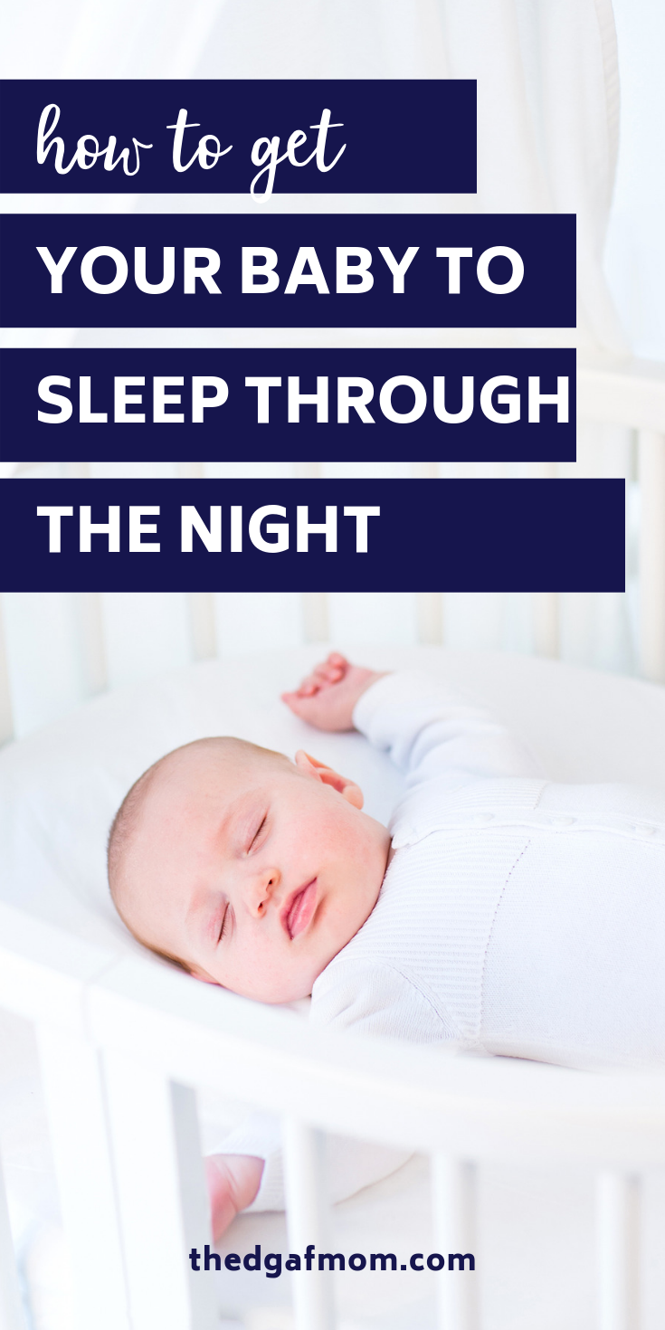 55a4c9b25eefa452a867d3d8e31bddc3 - How Do I Get My 9 Month Old To Sleep Through The Night