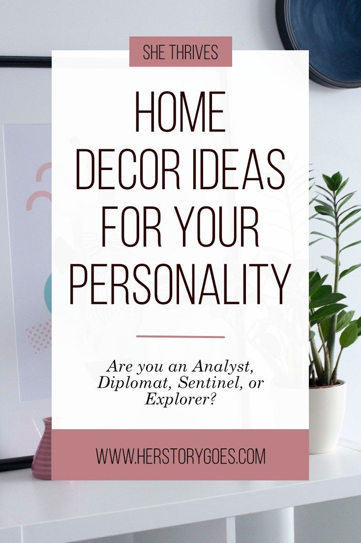 How To Decorate Your Home With Personality: How To Decorate Your Home Based On Your Personality Type