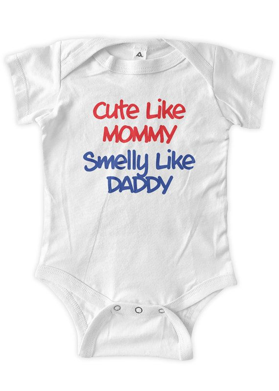 9cbe02c5da0 Cute Like Mommy Smelly Like Daddy Baby One Piece by BumpCovers ...