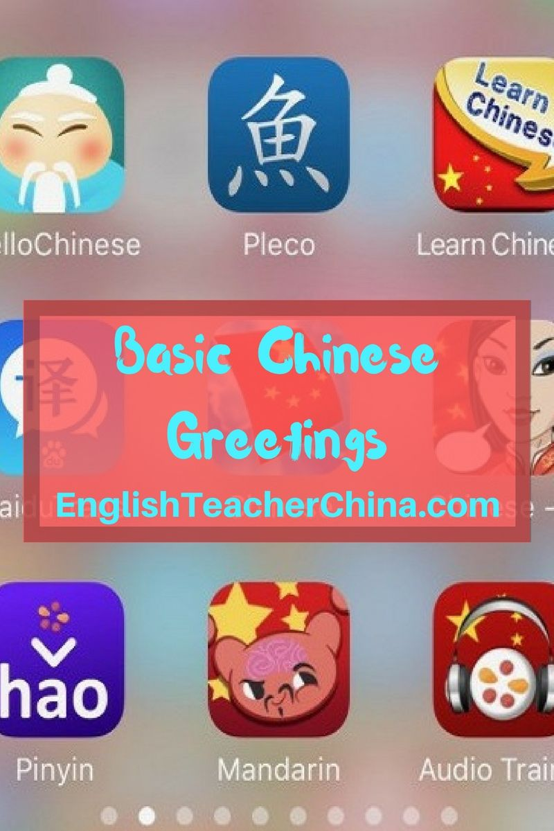 Basic Chinese Greetings China Englishteacher Nodegree Jobopening