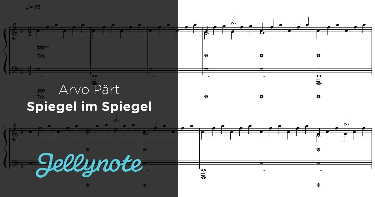 Arvo Part Spiegel Im Spiegel Free Sheet Music For Grand Piano Learn This Song On Jellynote With Our Inter Piano Sheet Music Spiegel Im Spiegel Sheet Music