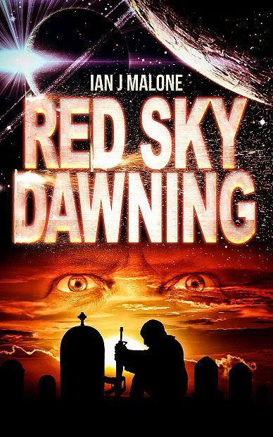 Book Lovers Life: Red Sky Dawning by Ian J Malone Cover Reveal and Giveaway!