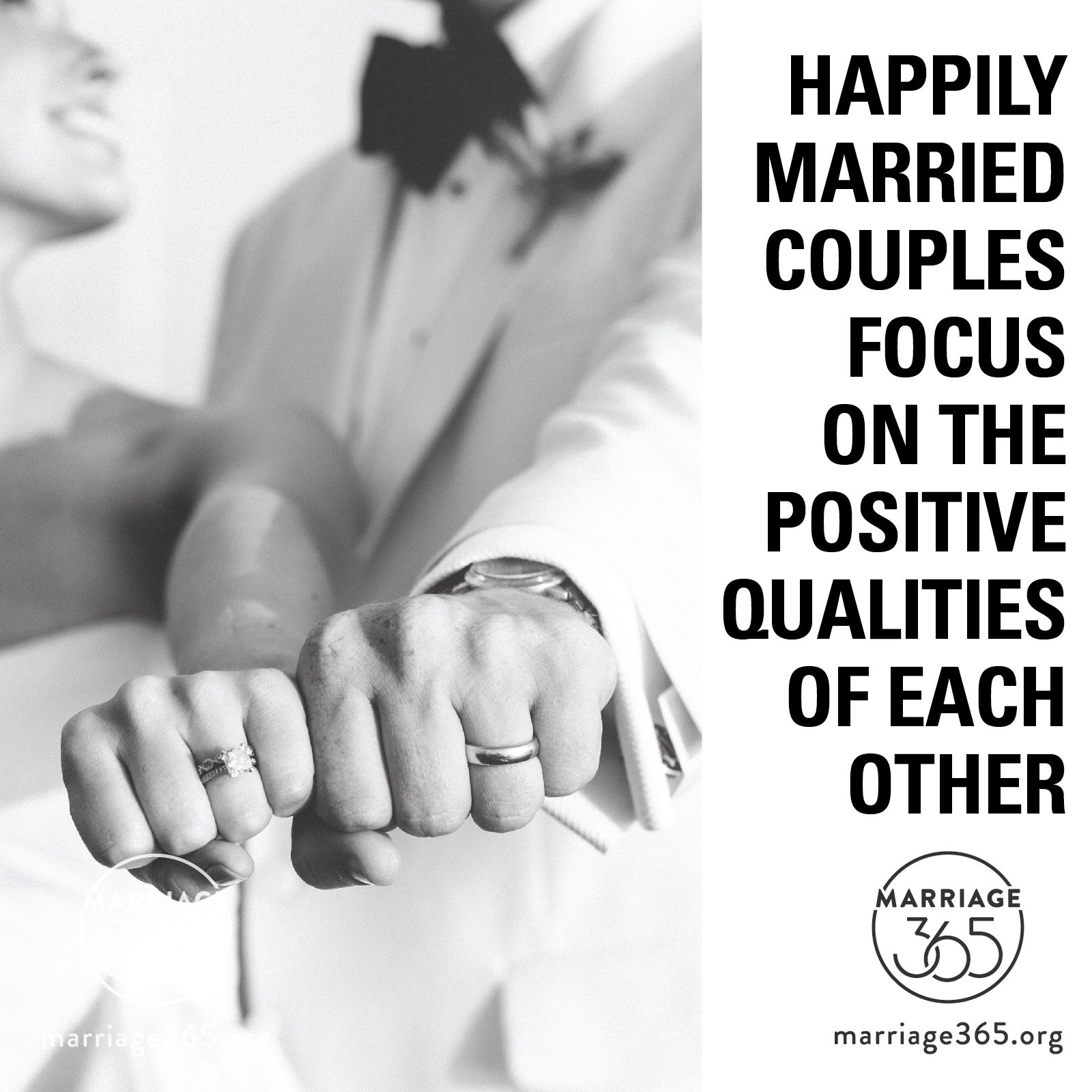 focus on the positive qualities and not the negative of your spouse