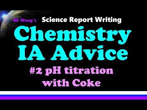 IB Chemistry IA Advice #2 pH titration with Coke - YouTube | IB