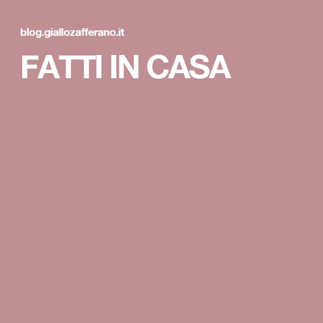 FATTI IN CASA