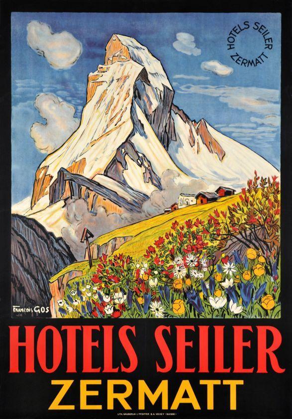 Zermatt Hotels Seiler By Gos Francois 1932 Beautiful Poster To The Glory Of The Matterhorn Mount Vintage Ski Posters Vintage Travel Posters Travel Posters