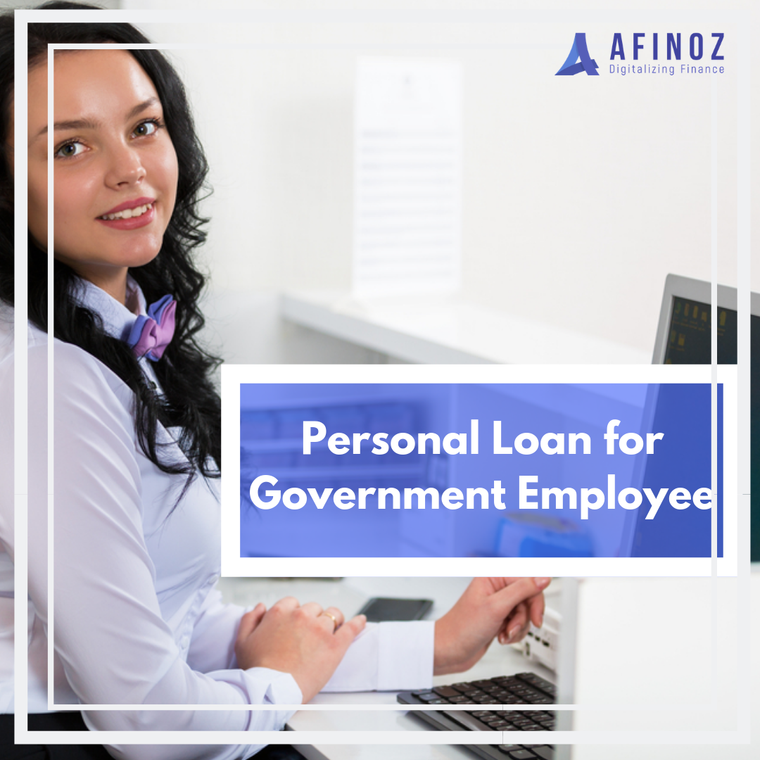 Personal Loan For Govt Employee Personal Loans Loan Person