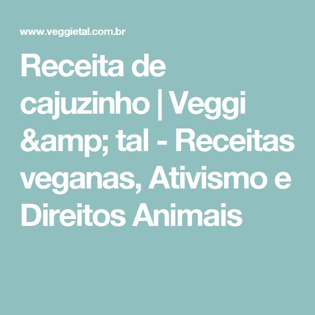 Receita de cajuzinho   Veggi & tal - Receitas veganas, Ativismo e Direitos Animais