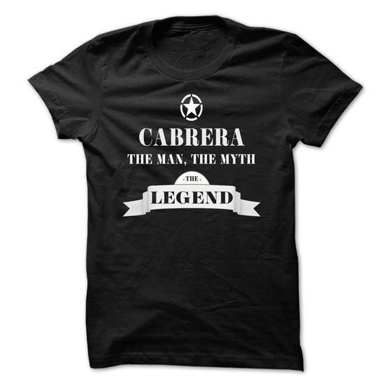 CABRERA, the man, the myth, the legend - #birthday gift #hostess gift. BUY-TODAY => https://www.sunfrog.com/Names/CABRERA-the-man-the-myth-the-legend-vvshutwdwa.html?68278