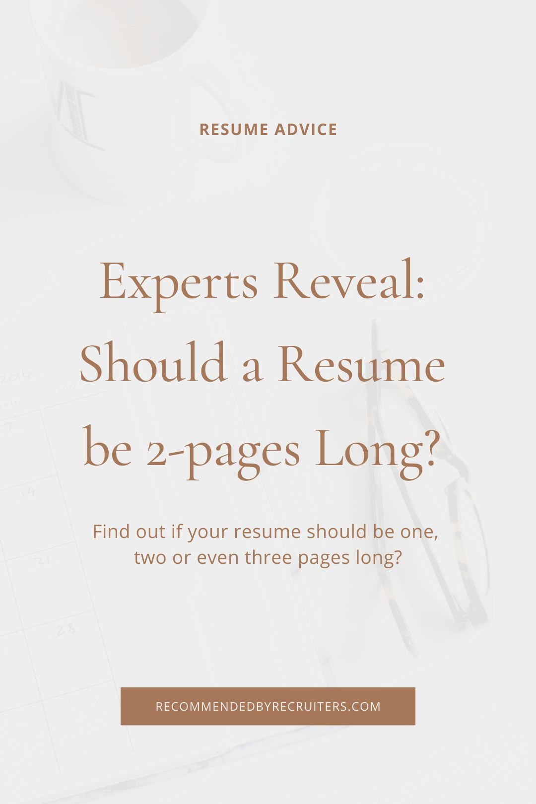 How Long Should a Resume Be, Perfect Resume Length, Best