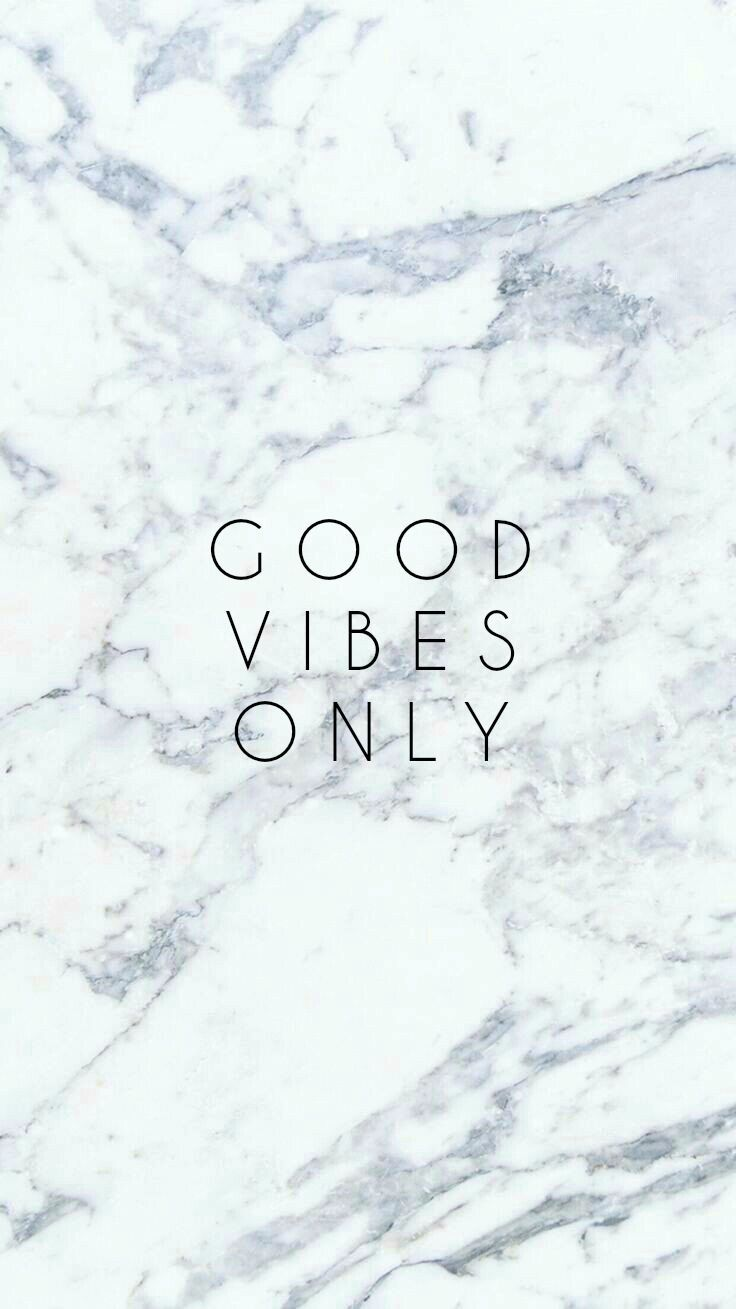 Good Vibes Only Iphone Background Marble White Phone Good Vibes Wallpaper Marble Iphone Wallpaper Wallpaper Quotes