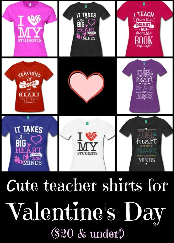 b8e069fb3 Valentine's Day shirts for teachers--cute and under $20! Free shipping  through Feb 2 with the promo code LOVE4ALL.