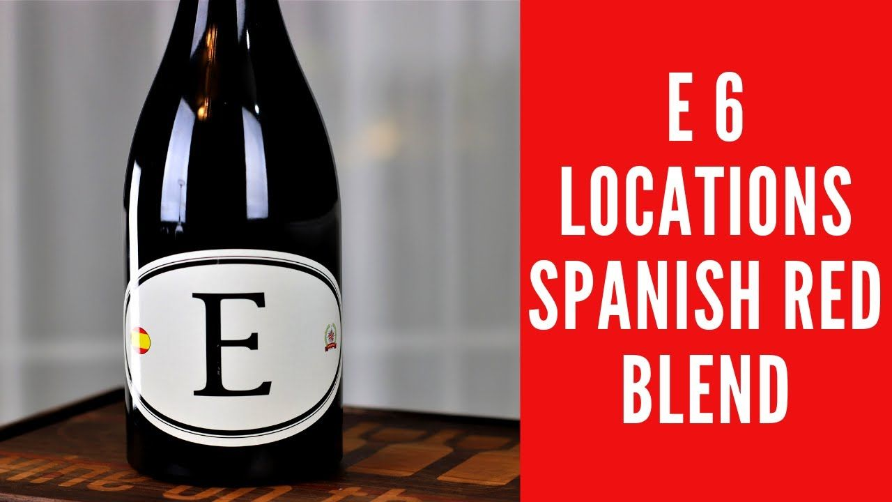 E 6 Locations Spanish Red Blend Wine Review By Dave Phinney In 2020 Red Blend Wine Wine Reviews Wine