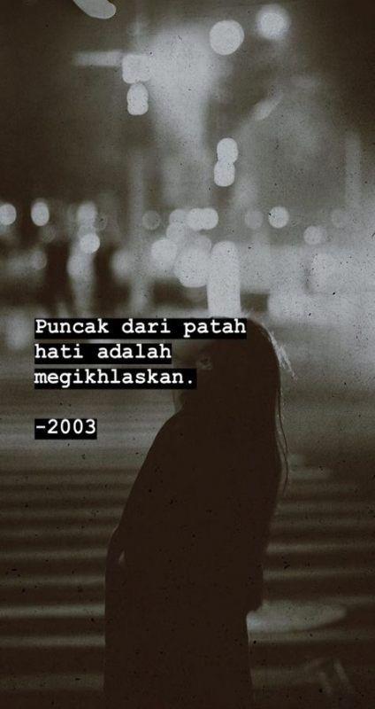 31 Trendy Quotes Sad Broken Indonesia