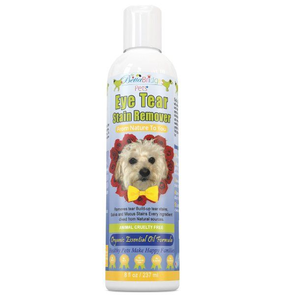 Betta Bridges Pets Tear Stain Remover For Dogs A Tear Stain Remover For Dogs 8oz Eliminates Bacteria With Images Pet Ear Cleaner Dog Ear Cleaner Medication For Dogs