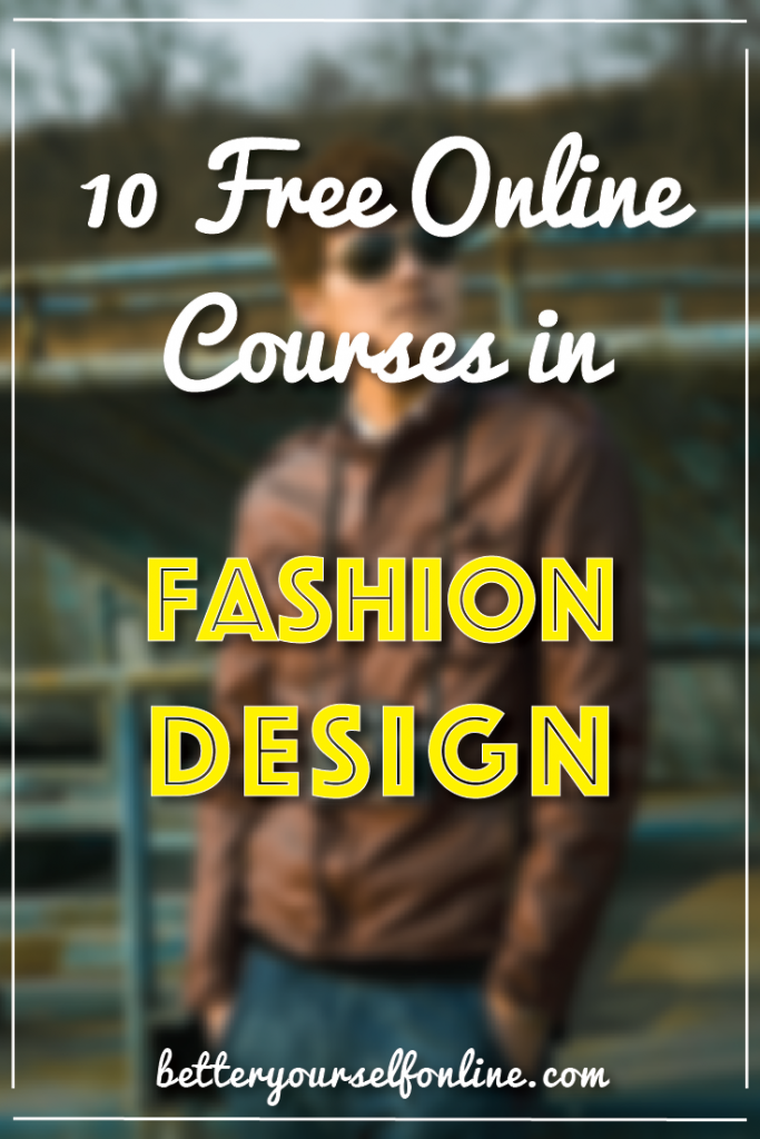 10 Free Online Courses in Fashion Design #fashion #design