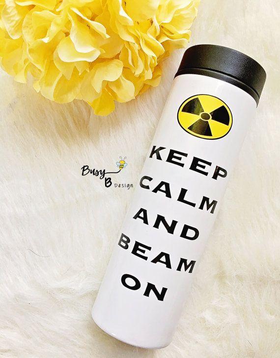 Keep Calm And Beam On Travel Mug Radiation By
