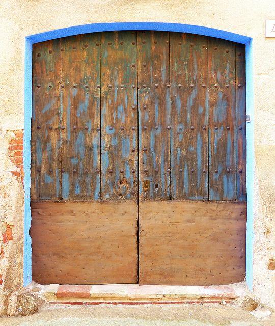 Sant Sadurnì De L Heura Porta Rustic Doors Cool Doors Beautiful Doors