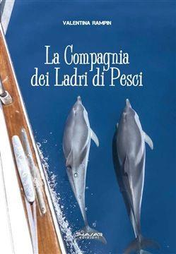La #compagnia dei ladri di pesci valentina  ad Euro 10.20 in #Phasar #Media libri letterature
