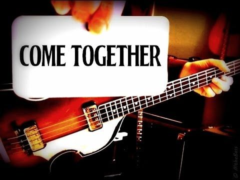 THE BEATLES - COME TOGETHER - PAUL MCCARTNEY - BASS