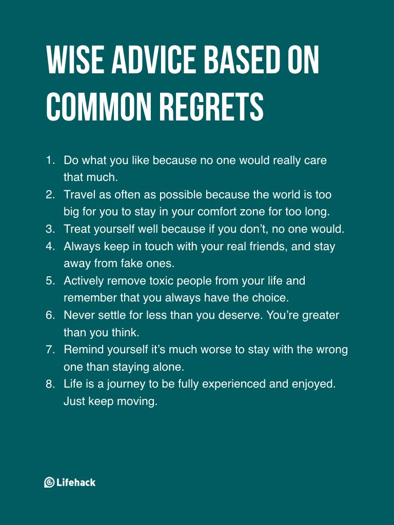 If You Don't Want To Live With Regrets, Remember These 8