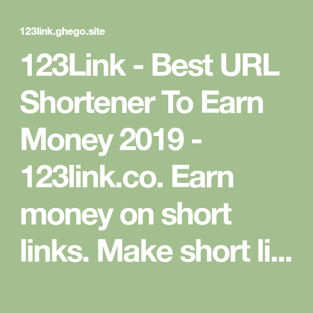 123Link - Best URL Shortener To Earn Money 2019 - 123link co