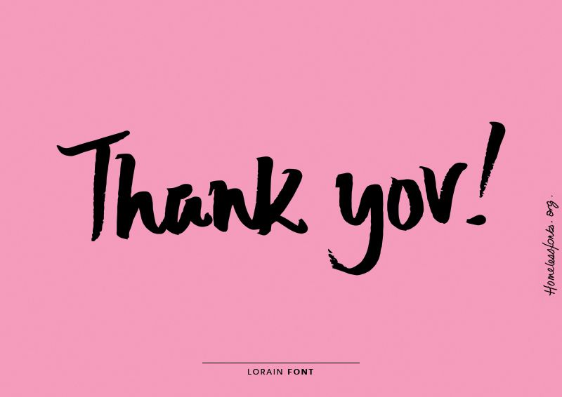 THANK YOU! for using homelessfonts.org