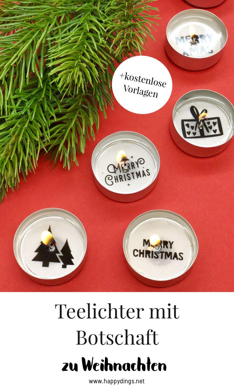 Weihnachtsdeko selber machen - Teelichter mit Botschaft #weihnachtsgeschenkeselbermachen