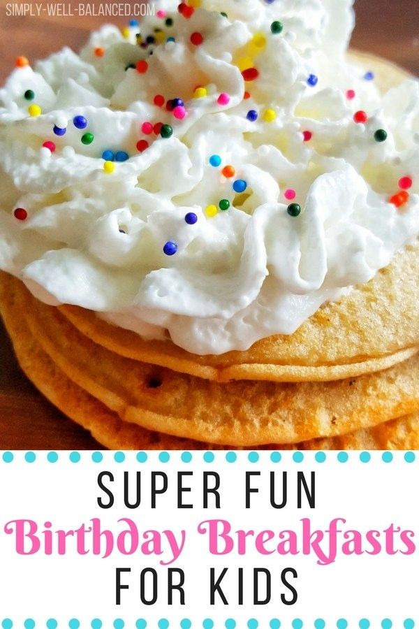 Easy Birthday Breakfast Ideas for Kids that are Crazy Fun images