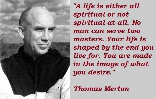 Thomas Merton Quotes Google Search Good Words Thomas Merton Gorgeous Thomas Merton Quotes
